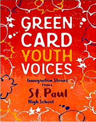 The Cover of Green Card Youth Voices: Immigration Stories from a St. Paul High School