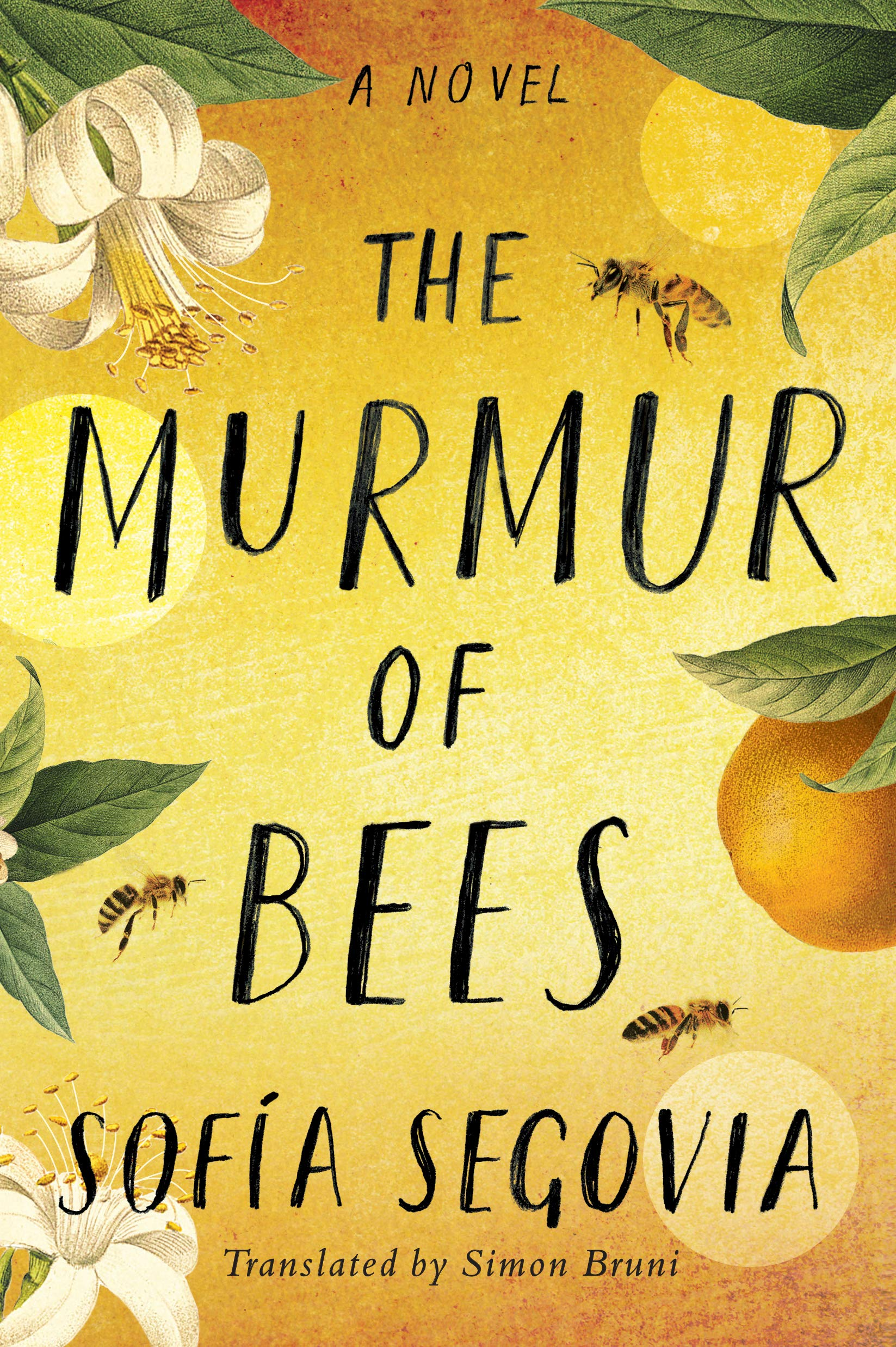 Cover of The Murmur of Bees, by Sofia Segovia, translated by Simon Bruni